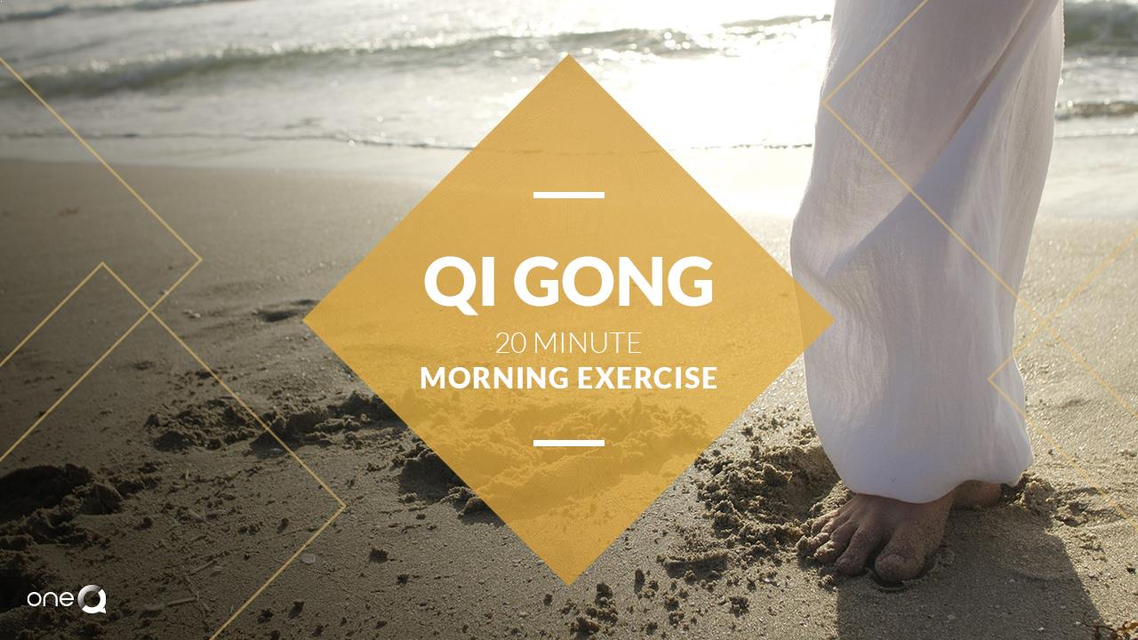 20 Minute Morning Qi Gong Exercise - Simply One Question - One Q