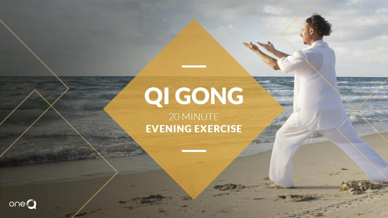 Evening Qi Gong 20 min Exercise - Simply One Question - One Q