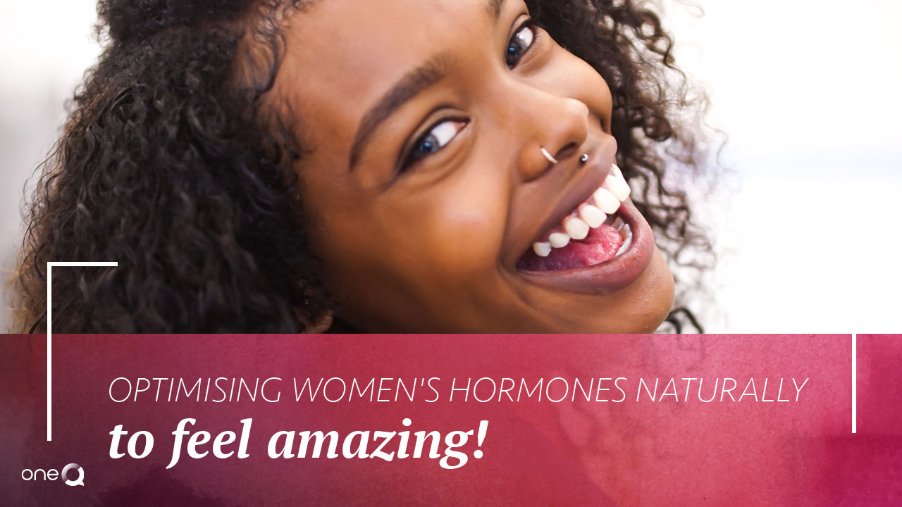 Optimising Women's Hormones Naturally To Feel Amazing! - Simply One Question - One Q