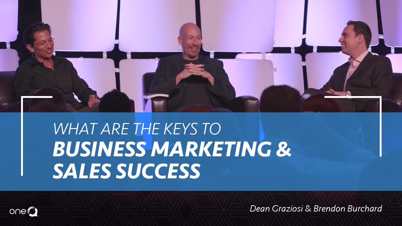 What are the Keys to Business, Marketing and Sales Success? - Simply One Question - One Q