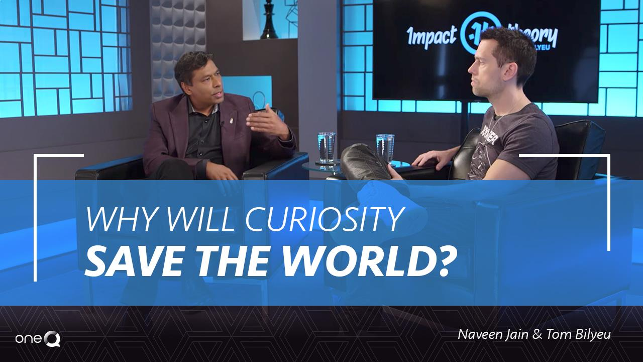 Why Will Curiosity Save the World? - Simply One Question - One Q