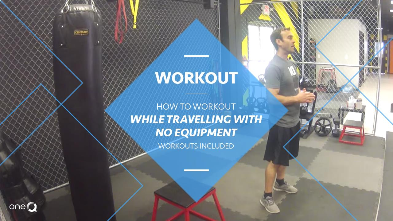 Workout | How to Workout While Traveling with NO Equipment (workouts included) - Simply One Question - One Q
