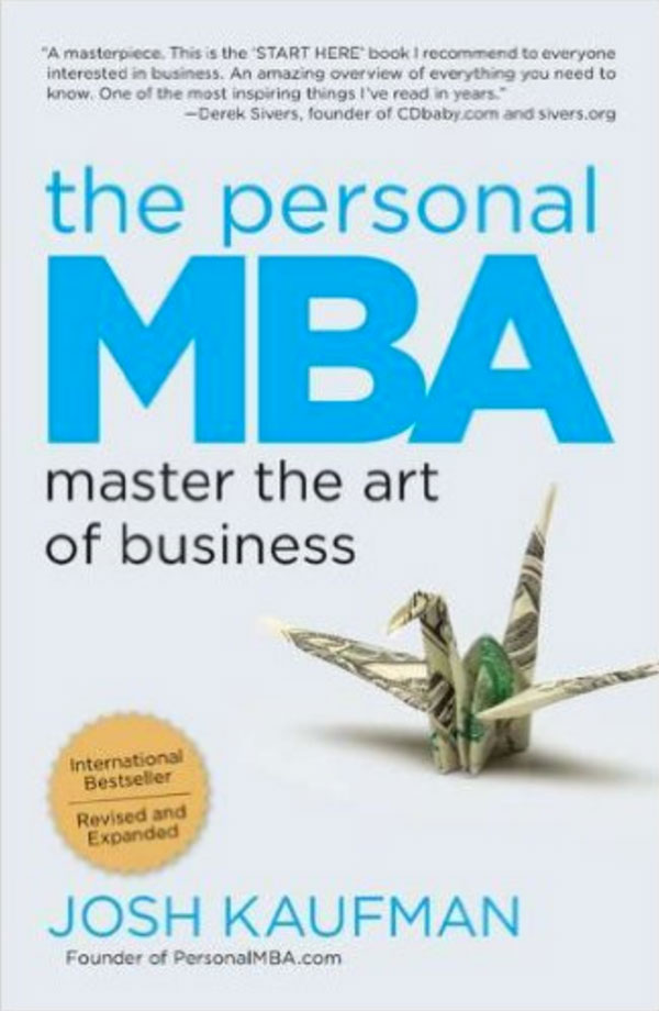 The Personal MBA: Master the Art of Business - Simply One Question - One Q